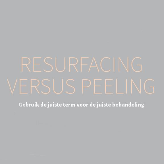 RESURFACINGVERSUSPEELING